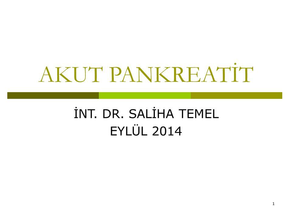 İNT. DR. SALİHA TEMEL EYLÜL 2014