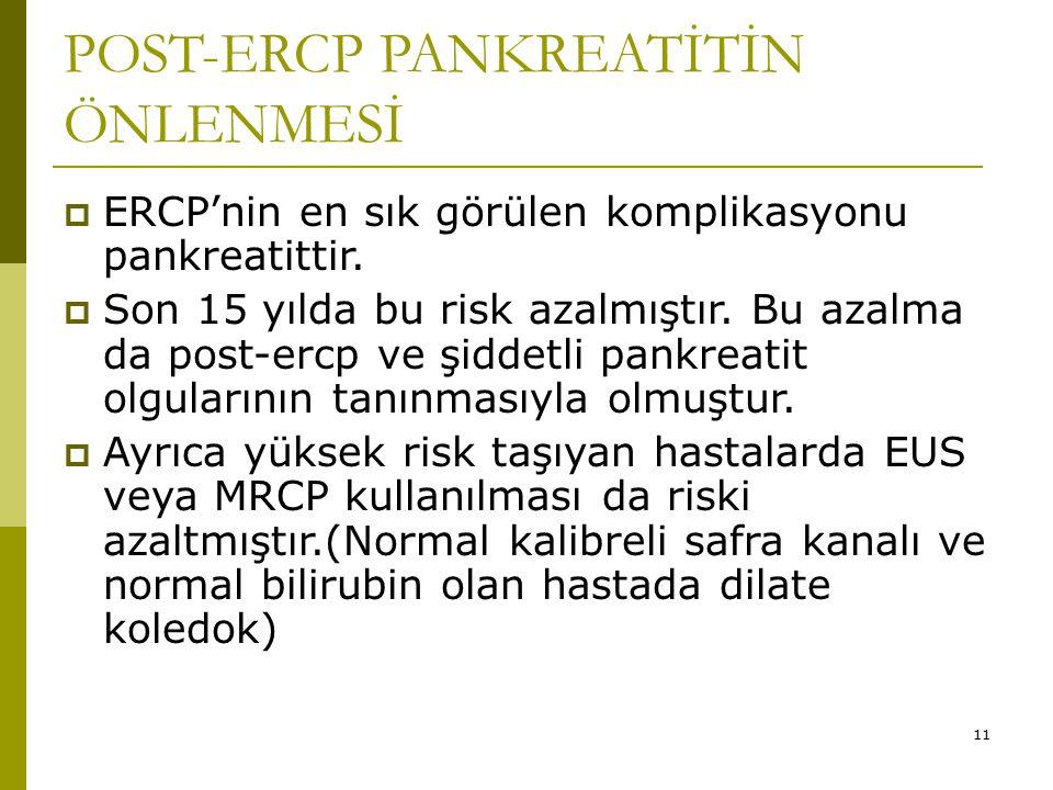 POST-ERCP PANKREATİTİN ÖNLENMESİ