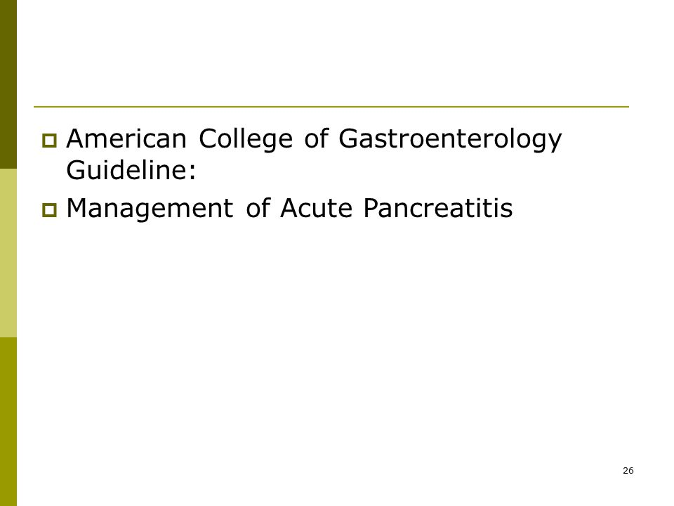 American College of Gastroenterology Guideline: