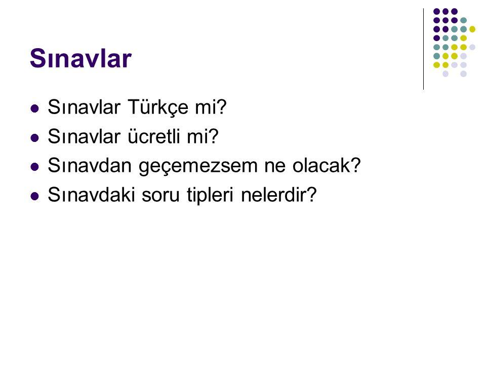 Sınavlar Sınavlar Türkçe mi Sınavlar ücretli mi