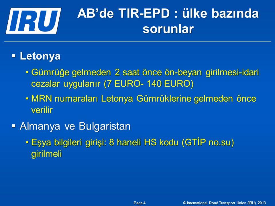 AB'de TIR-EPD : ülke bazında sorunlar