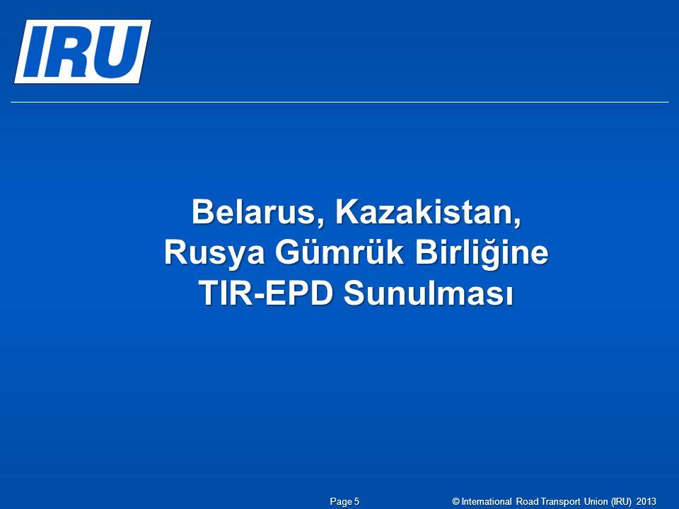 Belarus, Kazakistan, Rusya Gümrük Birliğine TIR-EPD Sunulması