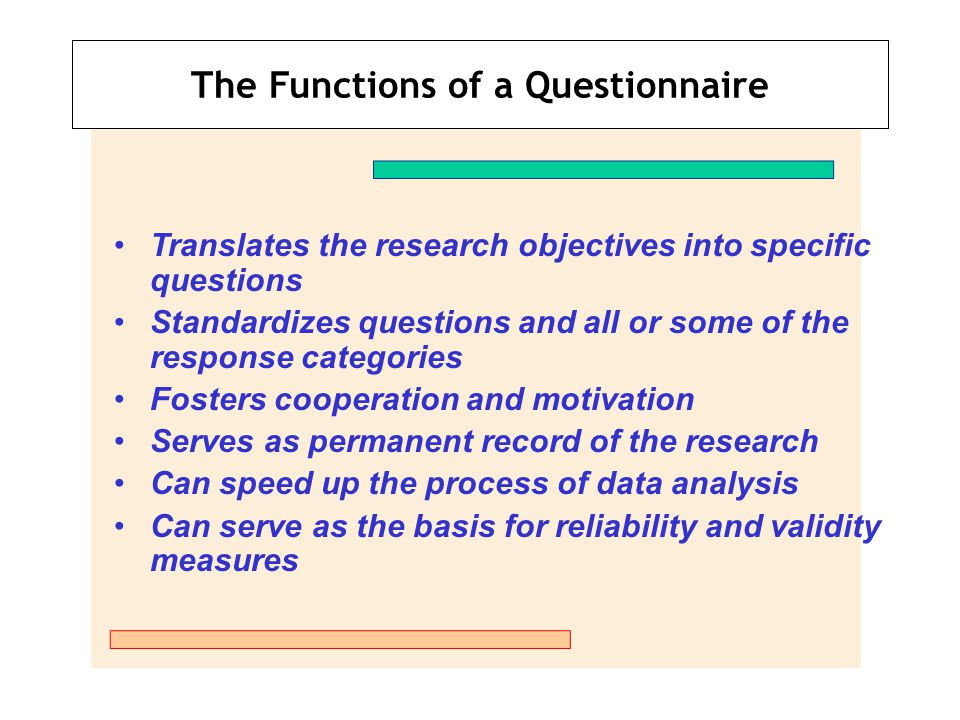 The Functions of a Questionnaire