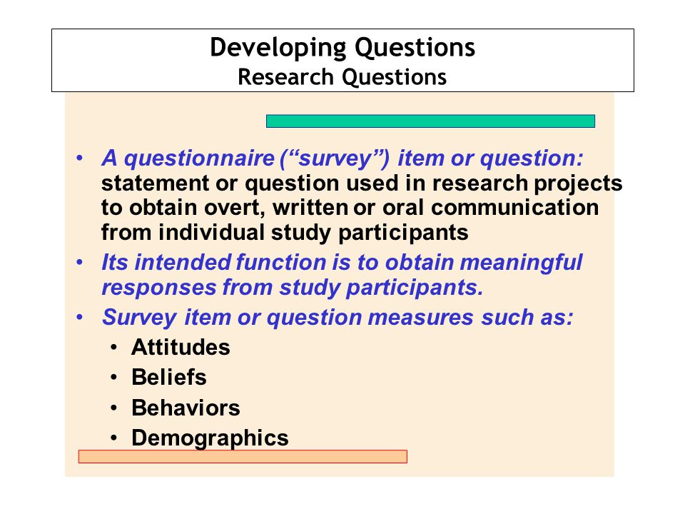 Developing Questions Research Questions
