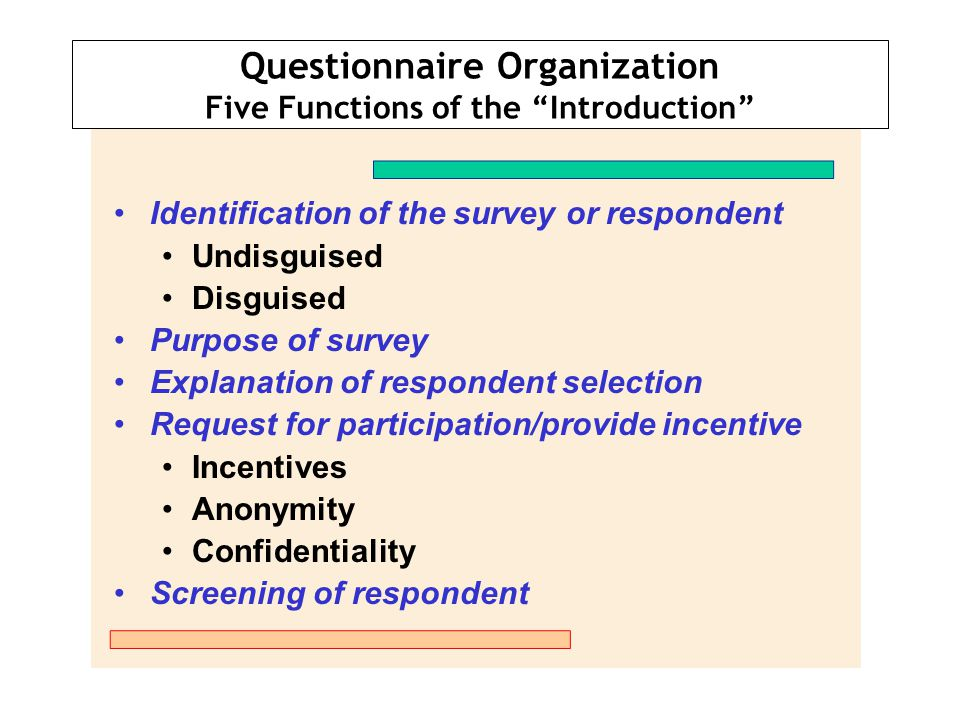 Questionnaire Organization Five Functions of the Introduction