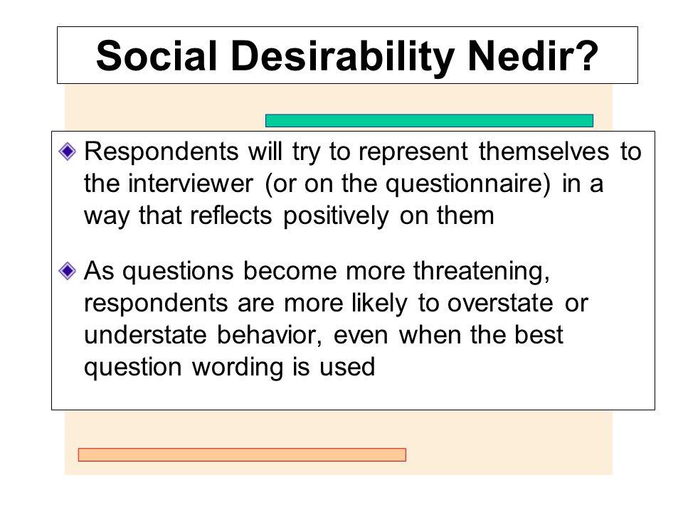 Social Desirability Nedir