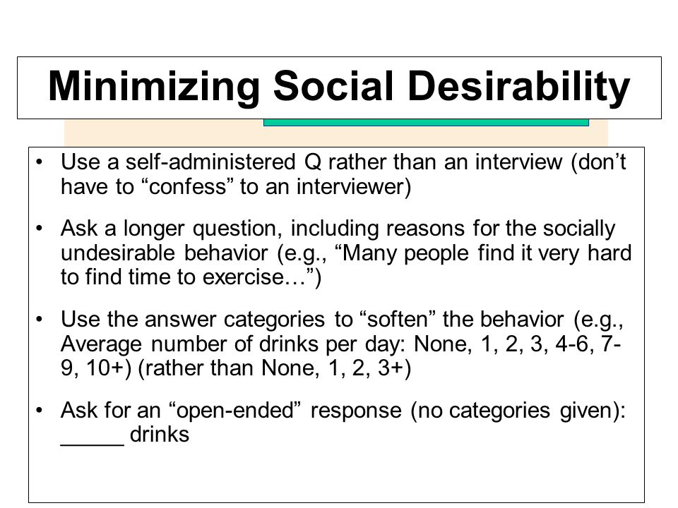 Minimizing Social Desirability