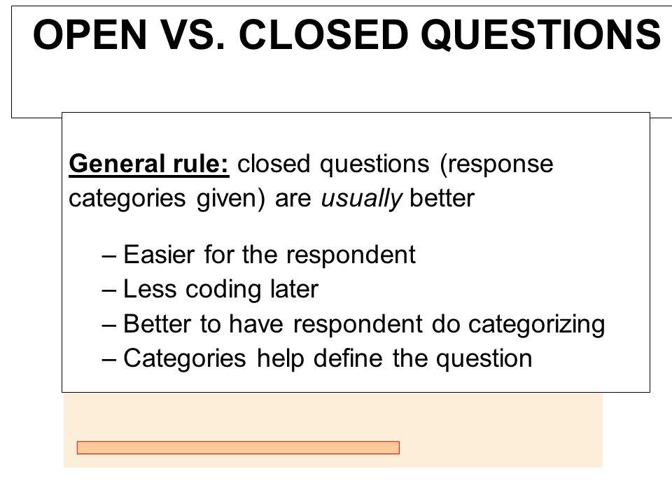 OPEN VS. CLOSED QUESTIONS