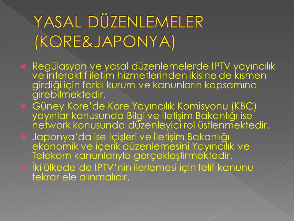 YASAL DÜZENLEMELER (KORE&JAPONYA)