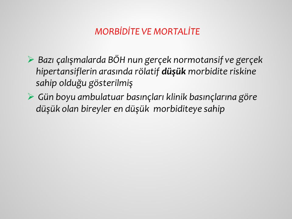 MORBİDİTE VE MORTALİTE