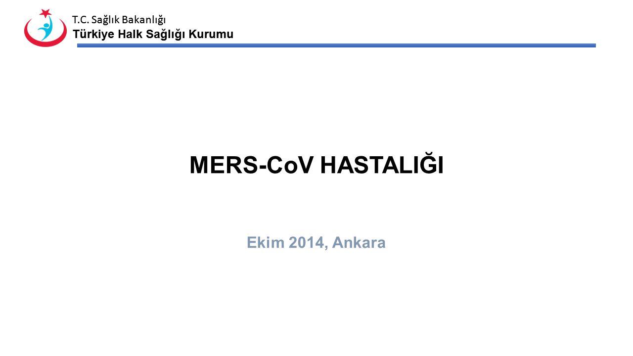 MERS-CoV HASTALIĞI Ekim 2014, Ankara