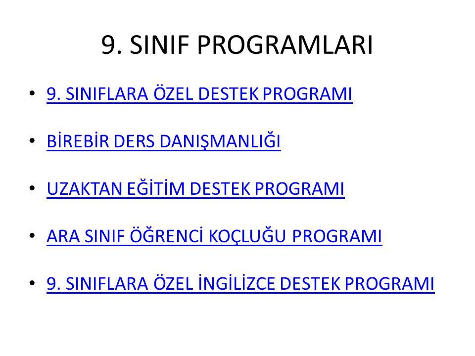 9. SINIF PROGRAMLARI 9. SINIFLARA ÖZEL DESTEK PROGRAMI