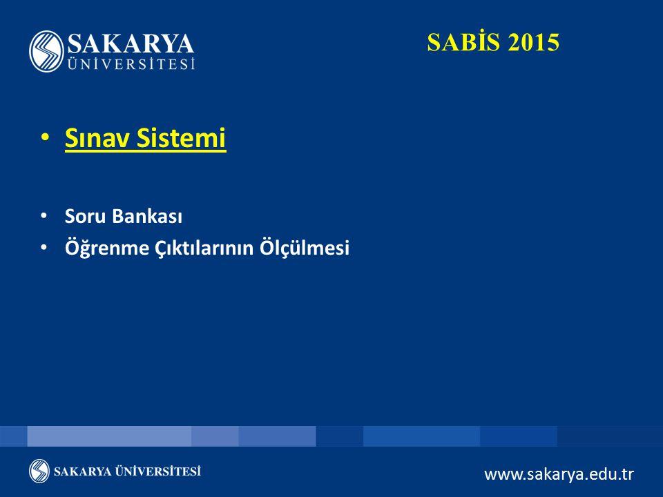 Sınav Sistemi SABİS 2015 Soru Bankası Öğrenme Çıktılarının Ölçülmesi