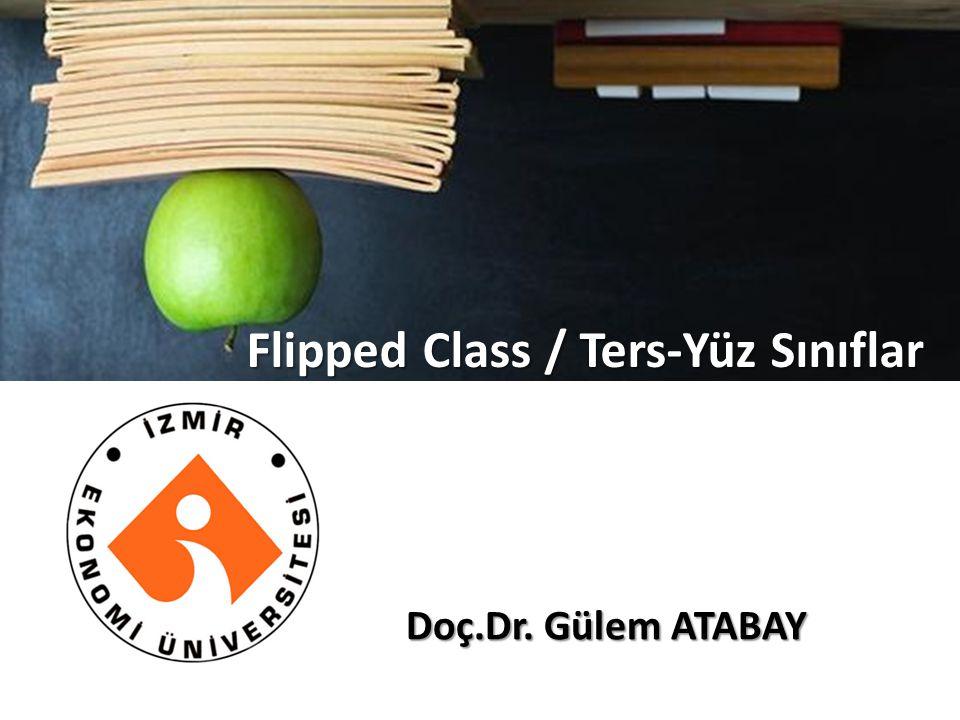 Flipped Class / Ters-Yüz Sınıflar