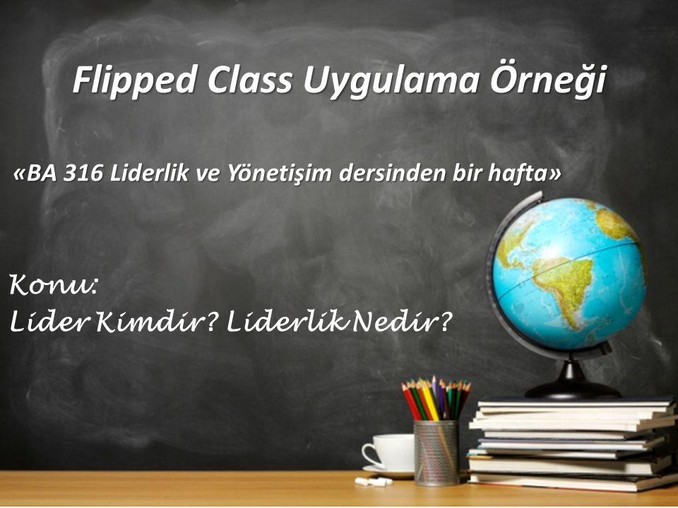 Flipped Class Uygulama Örneği