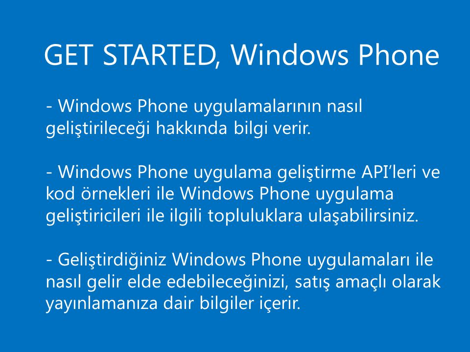 GET STARTED, Windows Phone