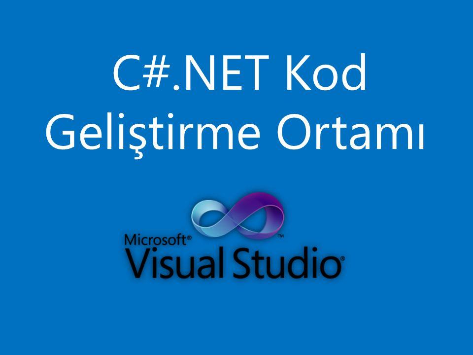C#.NET Kod Geliştirme Ortamı