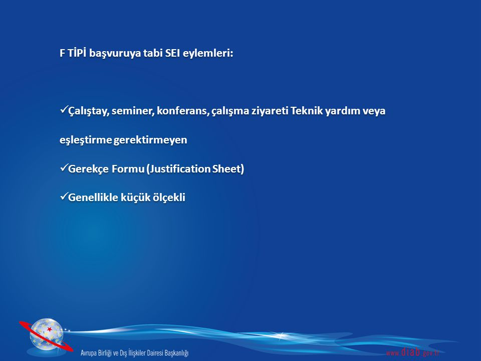 F TİPİ başvuruya tabi SEI eylemleri: