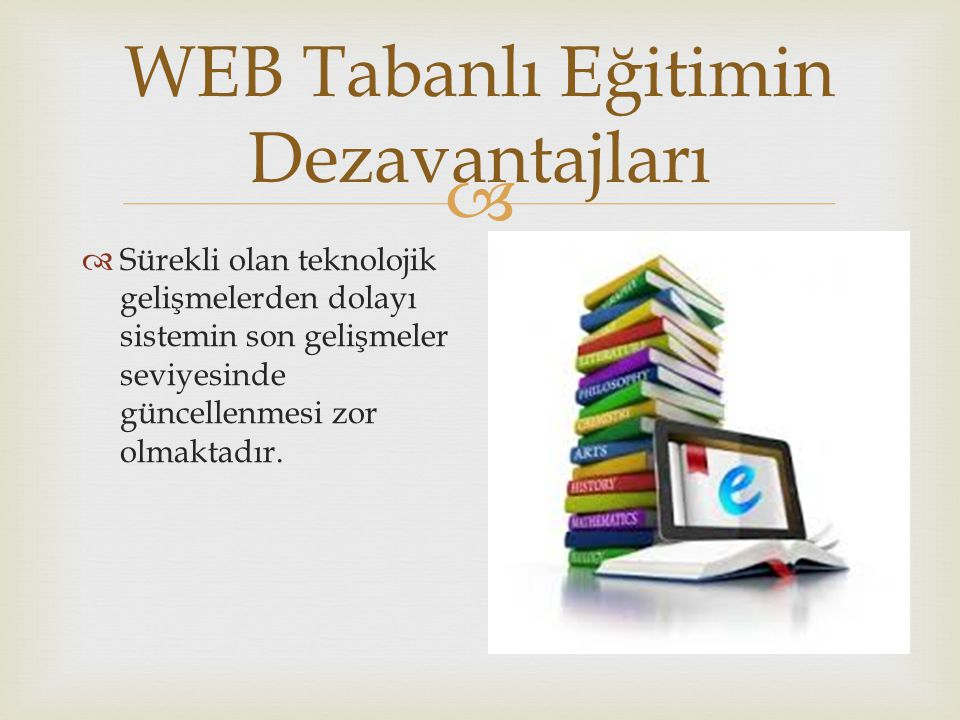 WEB Tabanlı Eğitimin Dezavantajları