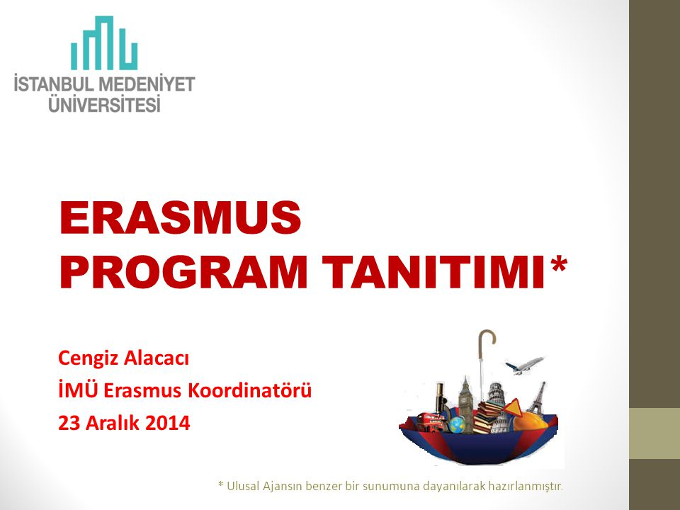 ERASMUS PROGRAM TANITIMI*