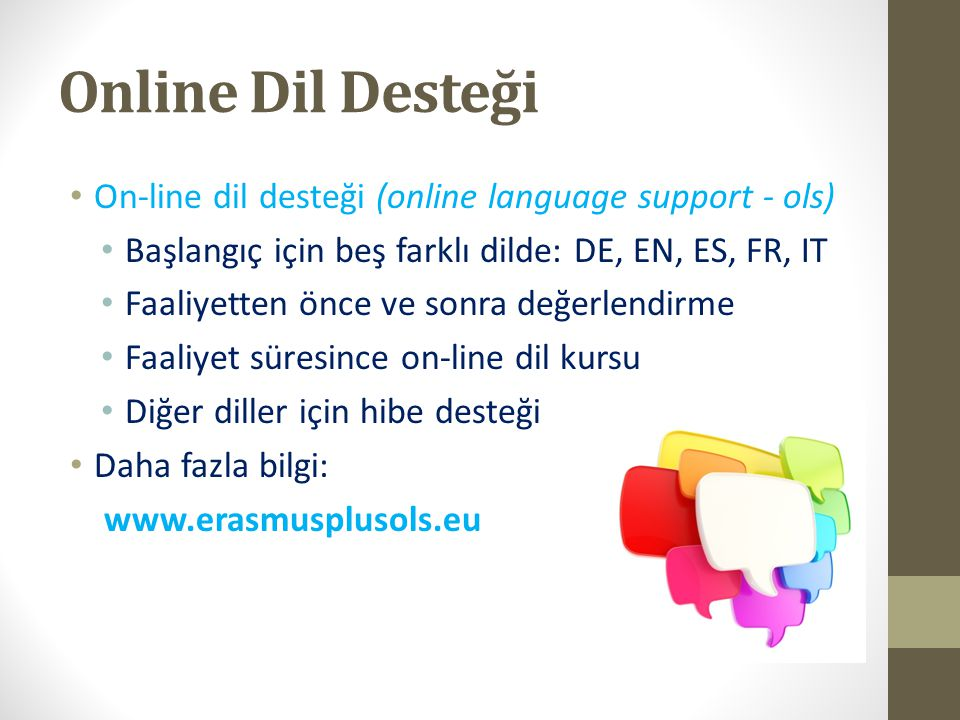 Online Dil Desteği On-line dil desteği (online language support - ols)
