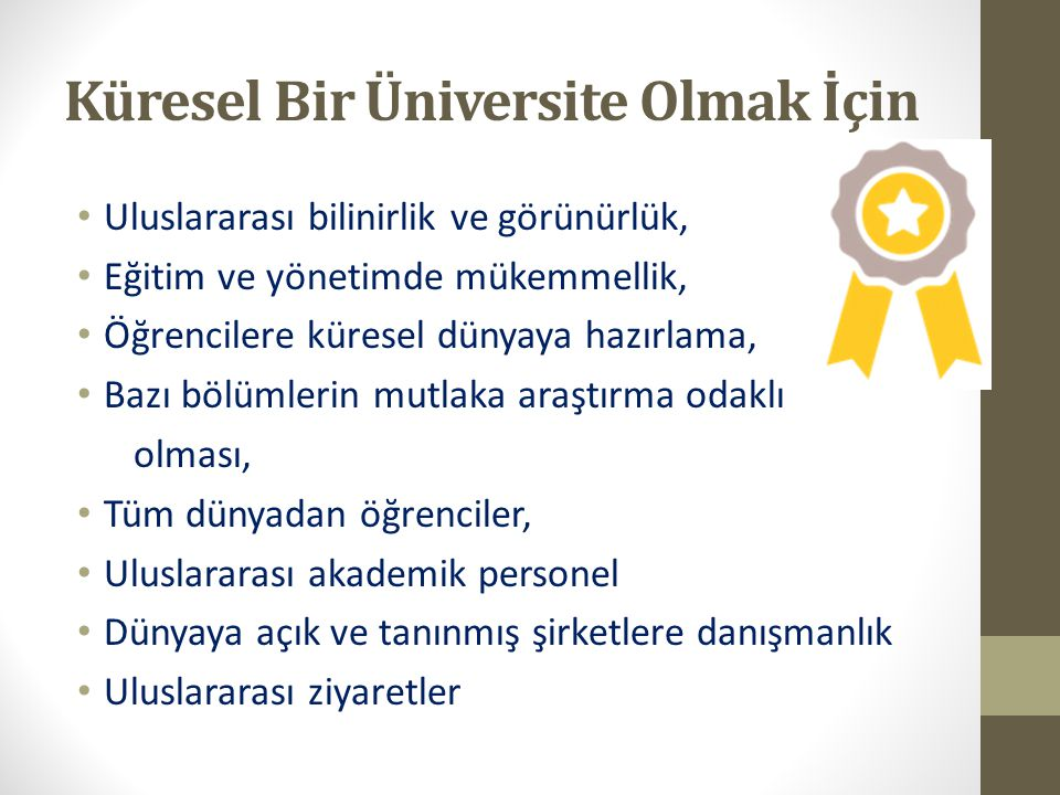 Küresel Bir Üniversite Olmak İçin
