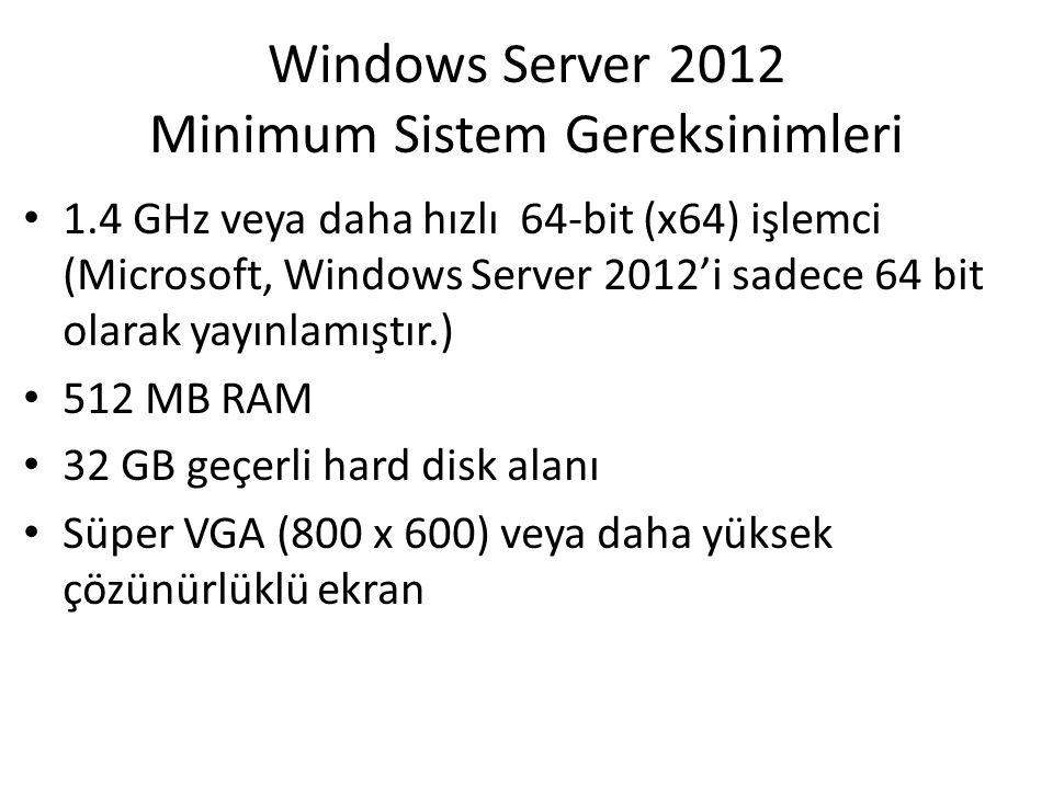 Windows Server 2012 Minimum Sistem Gereksinimleri