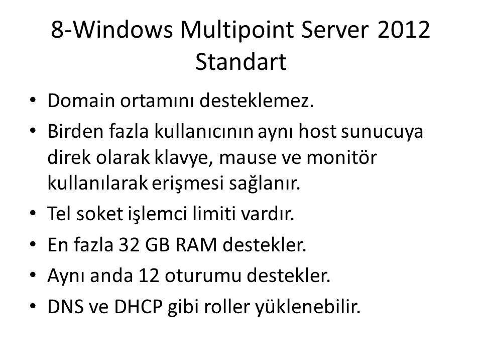 8-Windows Multipoint Server 2012 Standart