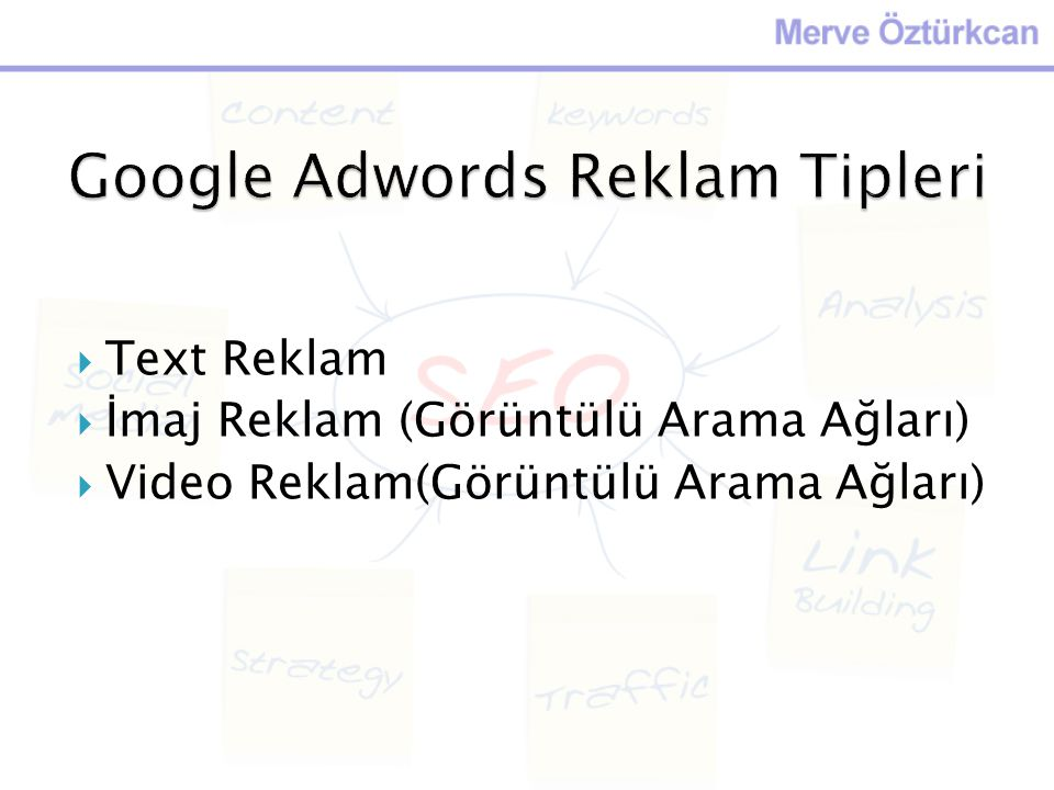 Google Adwords Reklam Tipleri