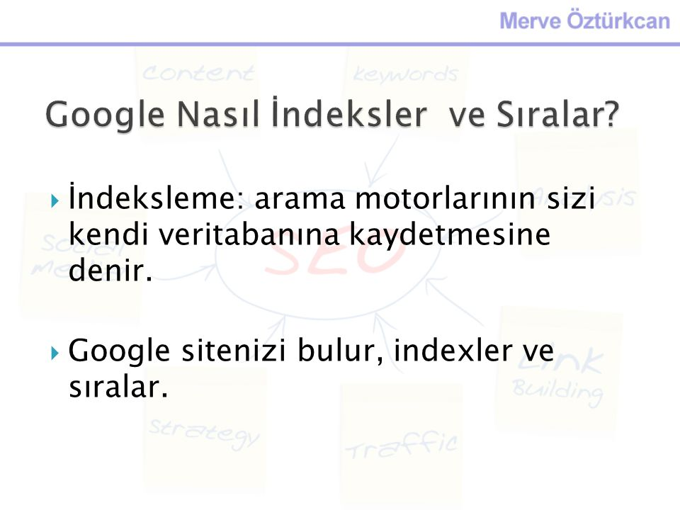 Google Nasıl İndeksler ve Sıralar