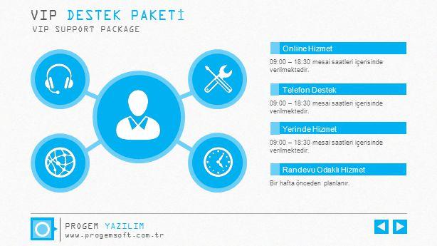 VIP DESTEK PAKETİ VIP SUPPORT PACKAGE PROGEM YAZILIM Online Hizmet
