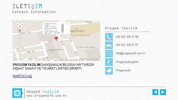 İLETİŞİM Contact Information. Progem Yazılım. +90 232 436 27 56. +90 232 436 27 57. info@progemsoft.com.tr.