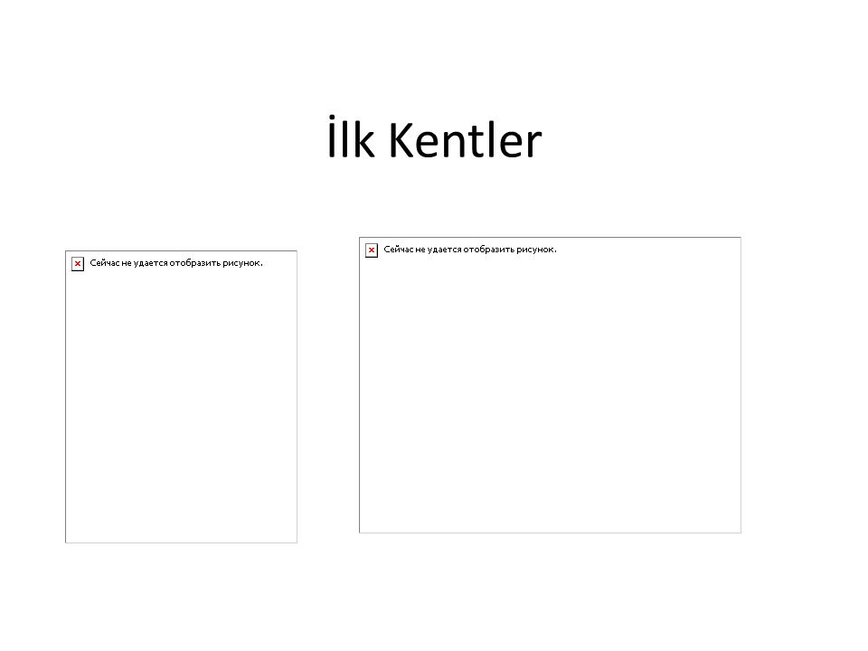 İlk Kentler