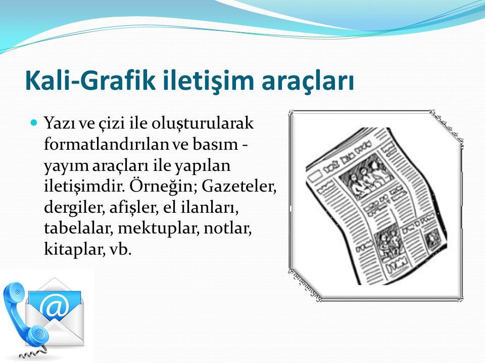 Kali-Grafik iletişim araçları