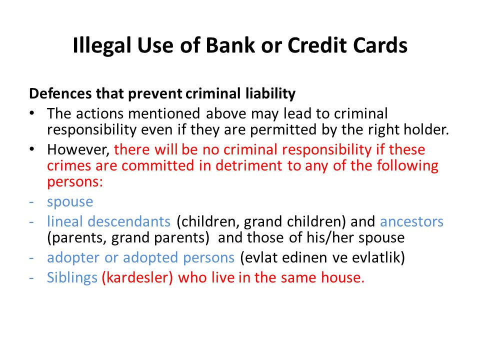 Illegal Use of Bank or Credit Cards