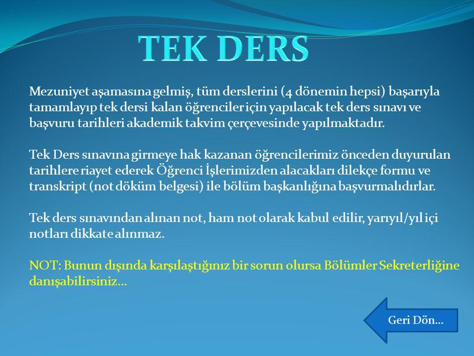 TEK DERS