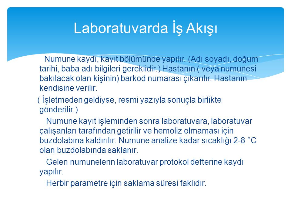 Laboratuvarda İş Akışı