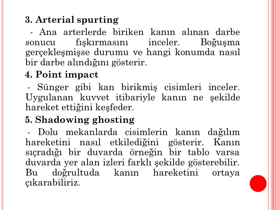 3. Arterial spurting