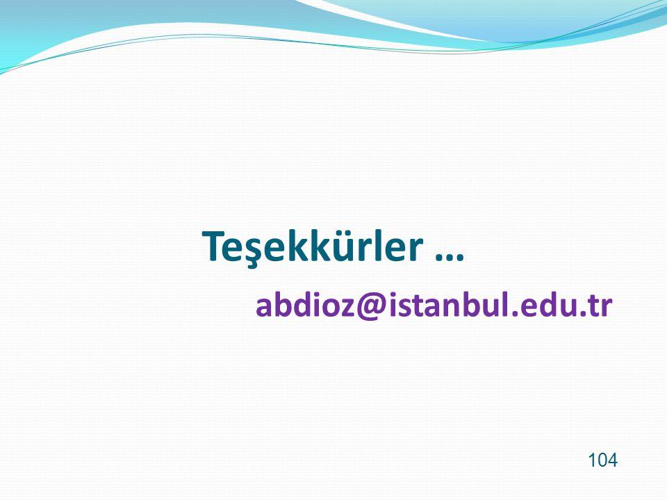 Teşekkürler … abdioz@istanbul.edu.tr
