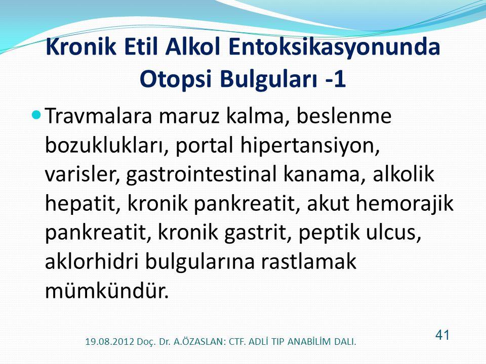 Kronik Etil Alkol Entoksikasyonunda Otopsi Bulguları -1
