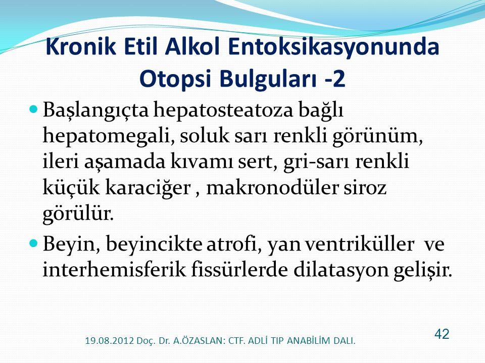 Kronik Etil Alkol Entoksikasyonunda Otopsi Bulguları -2