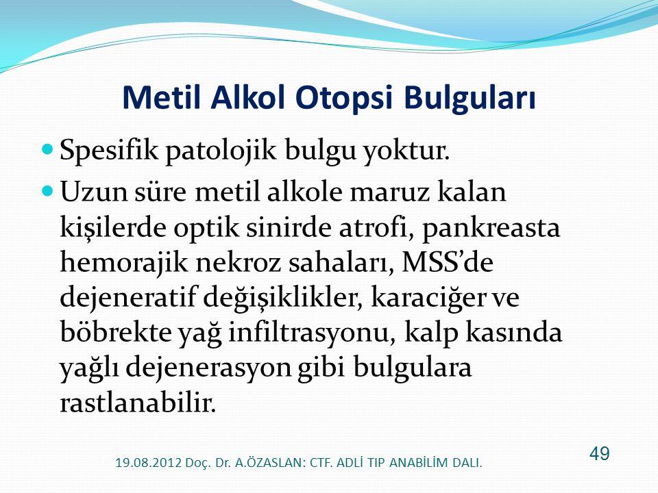Metil Alkol Otopsi Bulguları