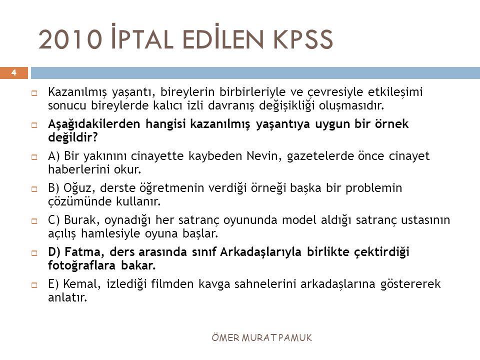 2010 İPTAL EDİLEN KPSS