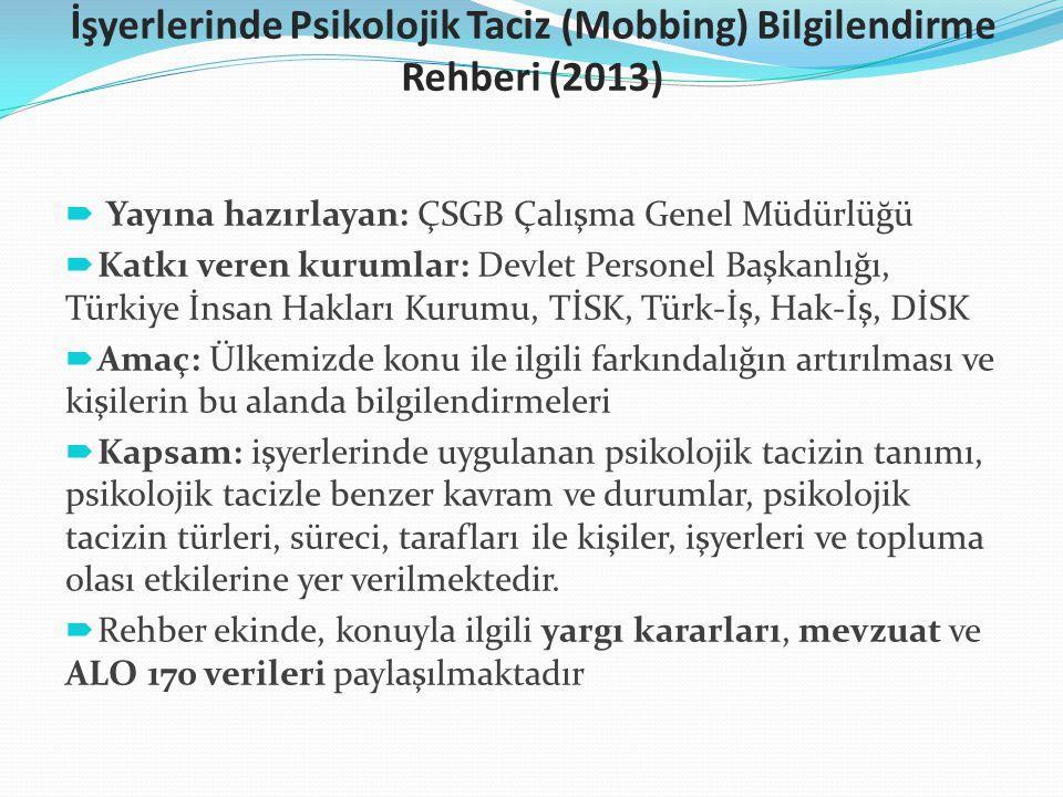 İşyerlerinde Psikolojik Taciz (Mobbing) Bilgilendirme Rehberi (2013)