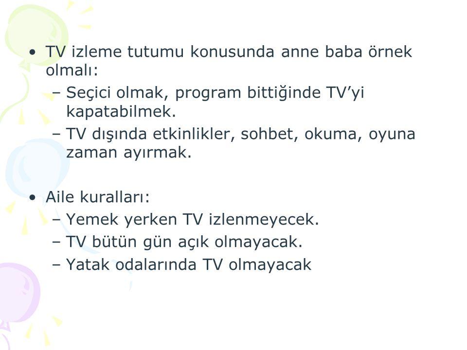 TV izleme tutumu konusunda anne baba örnek olmalı: