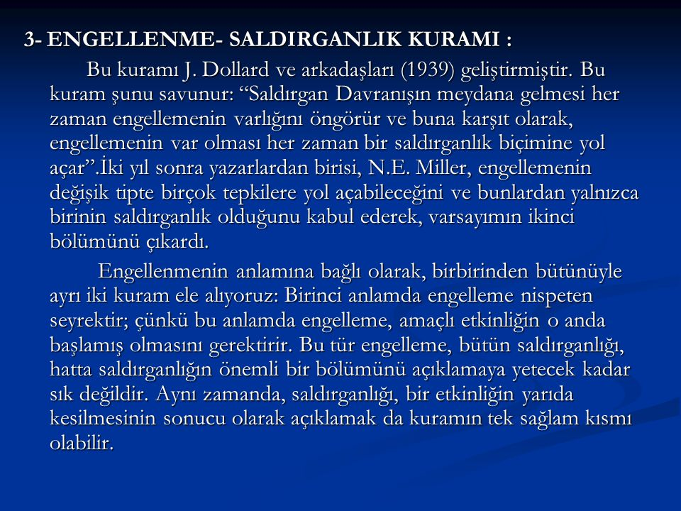 3- ENGELLENME- SALDIRGANLIK KURAMI :