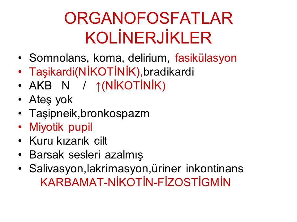 ORGANOFOSFATLAR KOLİNERJİKLER