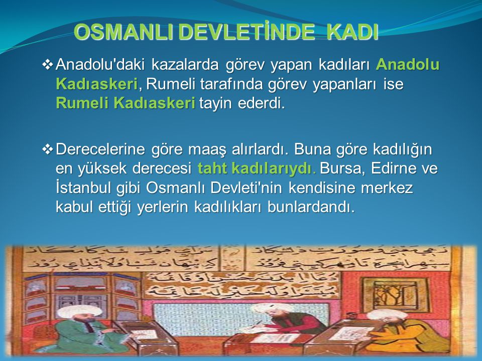 OSMANLI DEVLETİNDE KADI