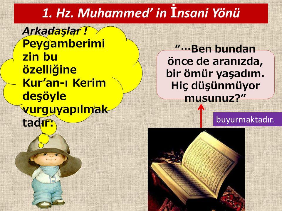 1. Hz. Muhammed' in İnsani Yönü