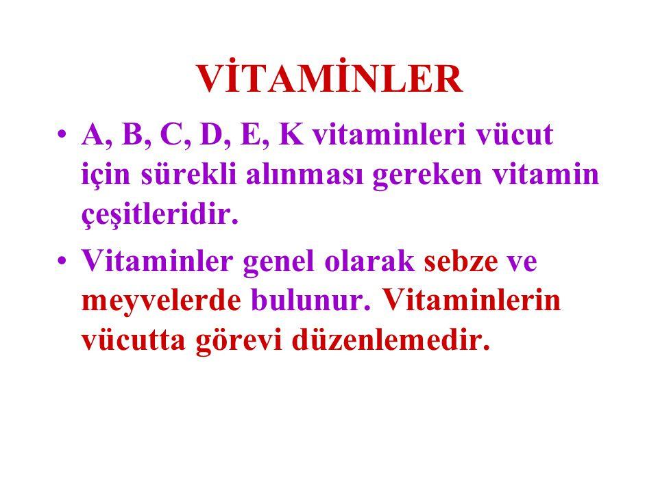 VİTAMİNLER A, B, C, D, E, K vitaminleri vücut için sürekli alınması gereken vitamin çeşitleridir.